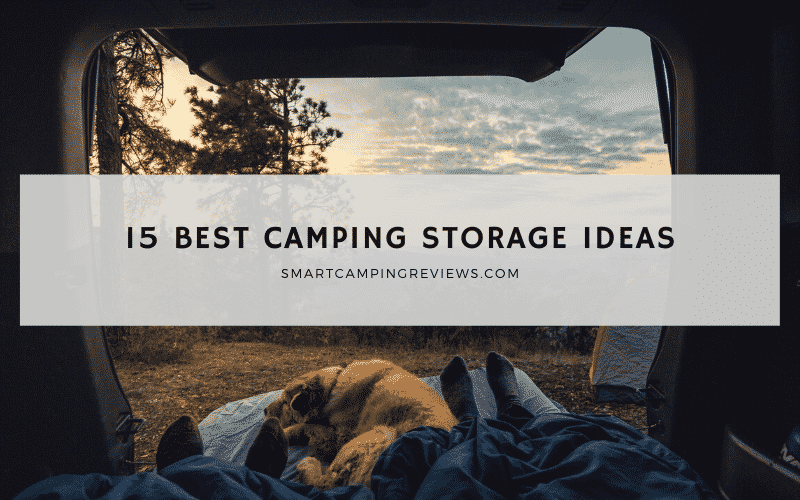15 Best Camping Storage Ideas