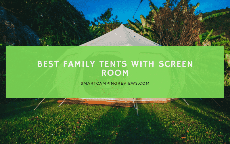 Family Tents with Screen Room