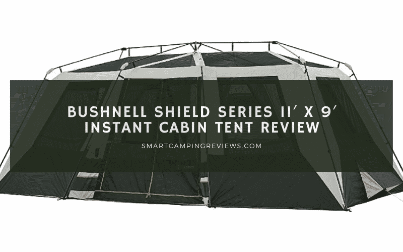 Bushnell Shield Series Instant Cabin Tent Review