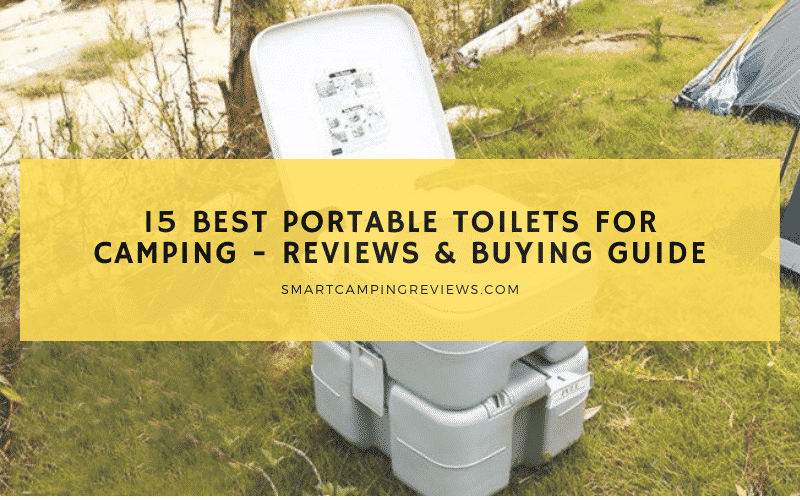 15 Best Portable Toilets for Camping
