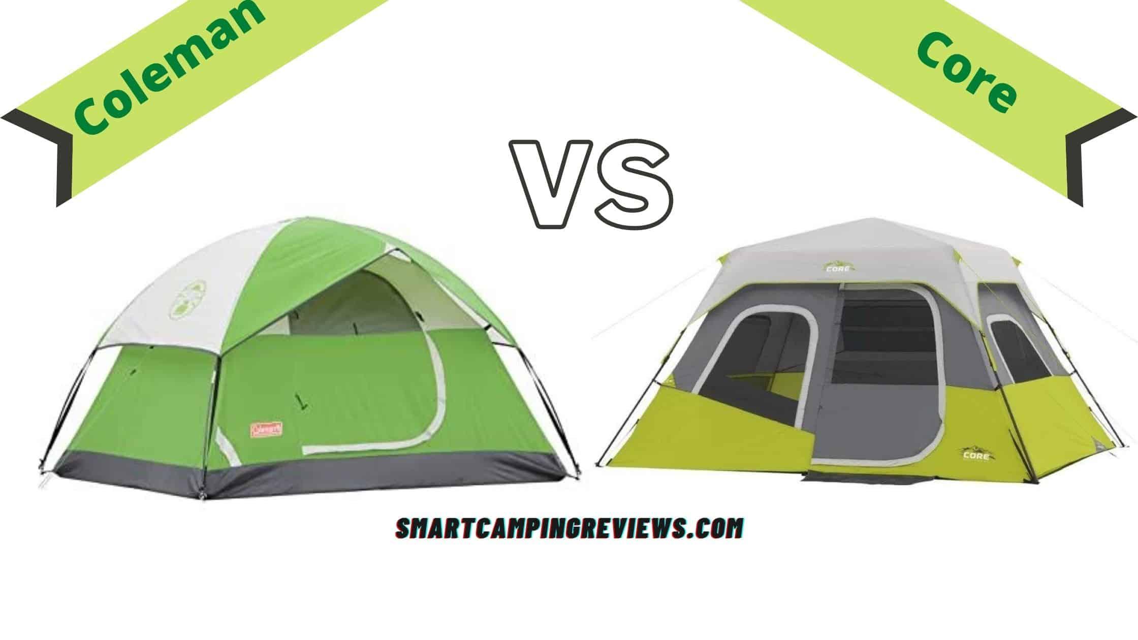 Core Tents vs Coleman Tents